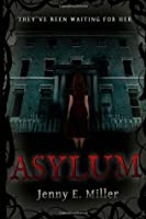 Asylum (The Asylum Saga)