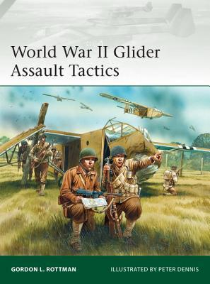 World War II Glider Assault Tactics (Osprey Elite 200)