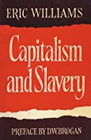 Capitalism and Slavery: The Caribbean