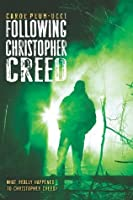 Following Christopher Creed (Steepleton Chronicles #2)
