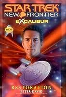 Restoration (Star Trek: New Frontier: Excalibur, #3)