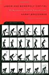 Labor and Monopoly Capital by Harry Braverman