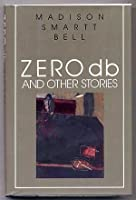 Zero DB and Other Stories