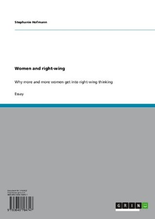 Women and right-wing: Why more and more women get into right-wing thinking