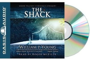 THE SHACK Audio CD: Where Tragedy Confronts Eternity [Audiobook, CD, Unabridged] (The Shack Audiobook)