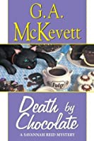 Death By Chocolate (A Savannah Reid Mystery)
