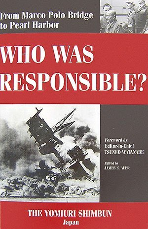 Who Was Responsible? From Marco Polo Bridge to Pearl Harbor
