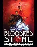 The Blood Red Stone (Kyandra Saga, #2)