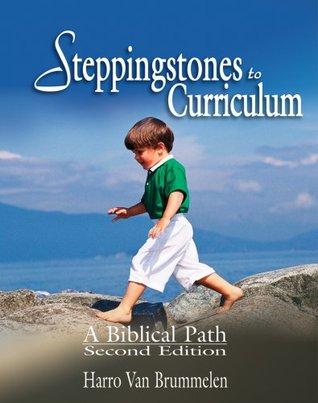 Steppingstones to Curriculum by Harro Van Brummelen