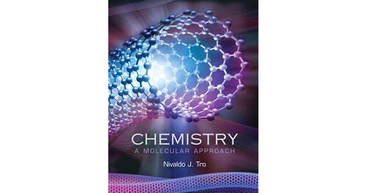 Chemistry a molecular approach by nivaldo j tro fandeluxe Choice Image