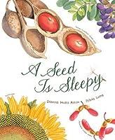 A Seed Is Sleepy