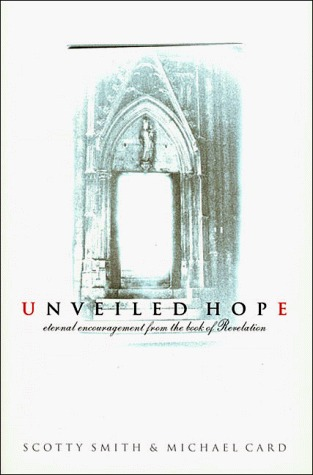 Unveiled Hope: Eternal Encouragement from the Book of Revelation