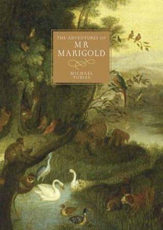 The Adventures of Mr Marigold