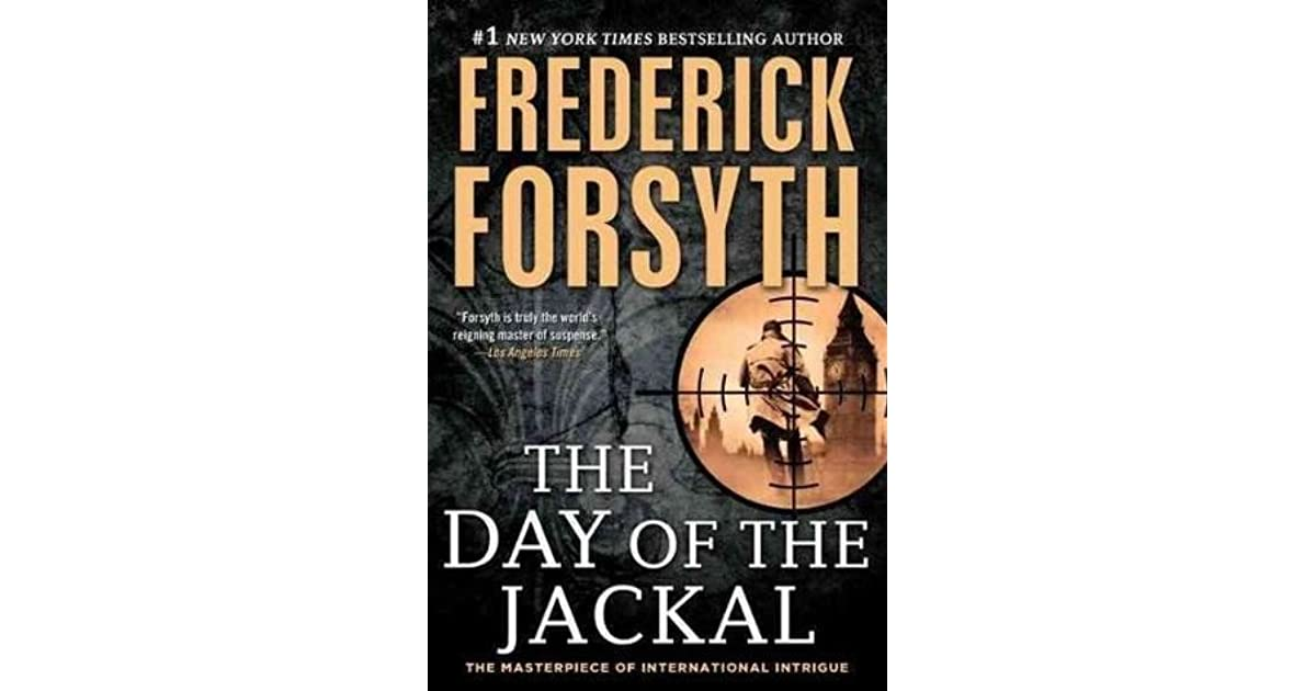 a review of the day of the jackal a book by frederick forsyth The day of the jackal – by frederick forsyth – book review one of the most celebrated thrillers ever written, the day of the jackal is the electrifying story of the struggle to catch a killer before it's too late.
