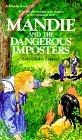 Mandie and the Dangerous Imposters (Mandie, #23)