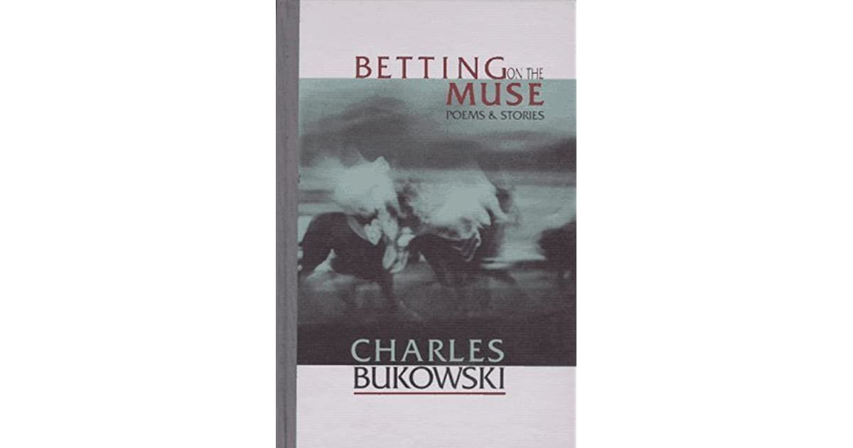 Betting on a muse