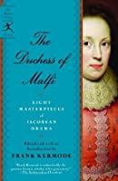 The Duchess of Malfi: Seven Masterpieces of Jacobean Drama (Modern Library Paperbacks)
