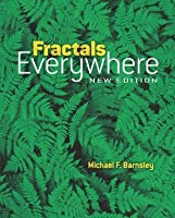 Fractals Everywhere: New Edition (Dover Books on Mathematics)