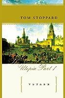 Voyage: The Coast of Utopia, Part I