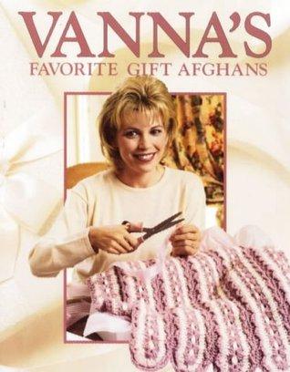 Vanna's Favorite Gift Afghans