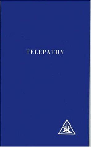 Alice Bailey - Telepathy And The Etheric Vehicle