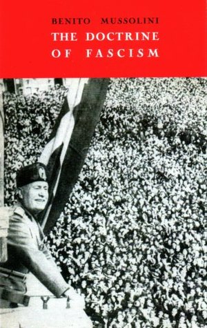 The Doctrine of Fascism by Benito Mussolini