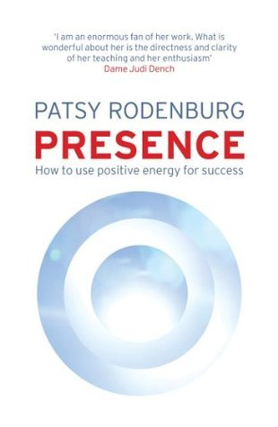 Presence-How-to-Use-Positive-Energy-for-Success-in-Every-Situation