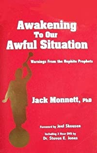 Awakening To Our Awful Situation: Warnings from the Nephite Prophets