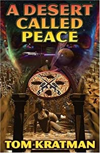 A Desert Called Peace (Carerra #1)