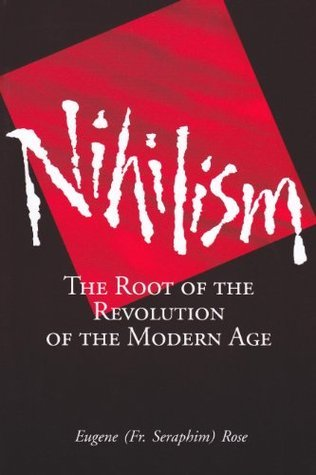 Nihilism-The-Root-of-the-Revolution-of-the-Modern-Age