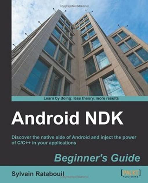 android ndk beginner s guide by sylvain ratabouil rh goodreads com CMake Android NDK Android NDK Example