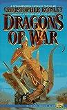 Dragons of War (Bazil Broketail, #3)