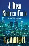 A Dish Served Cold: A John Cooper Novel