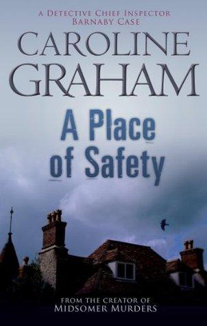 A Place Of Safety by Caroline Graham
