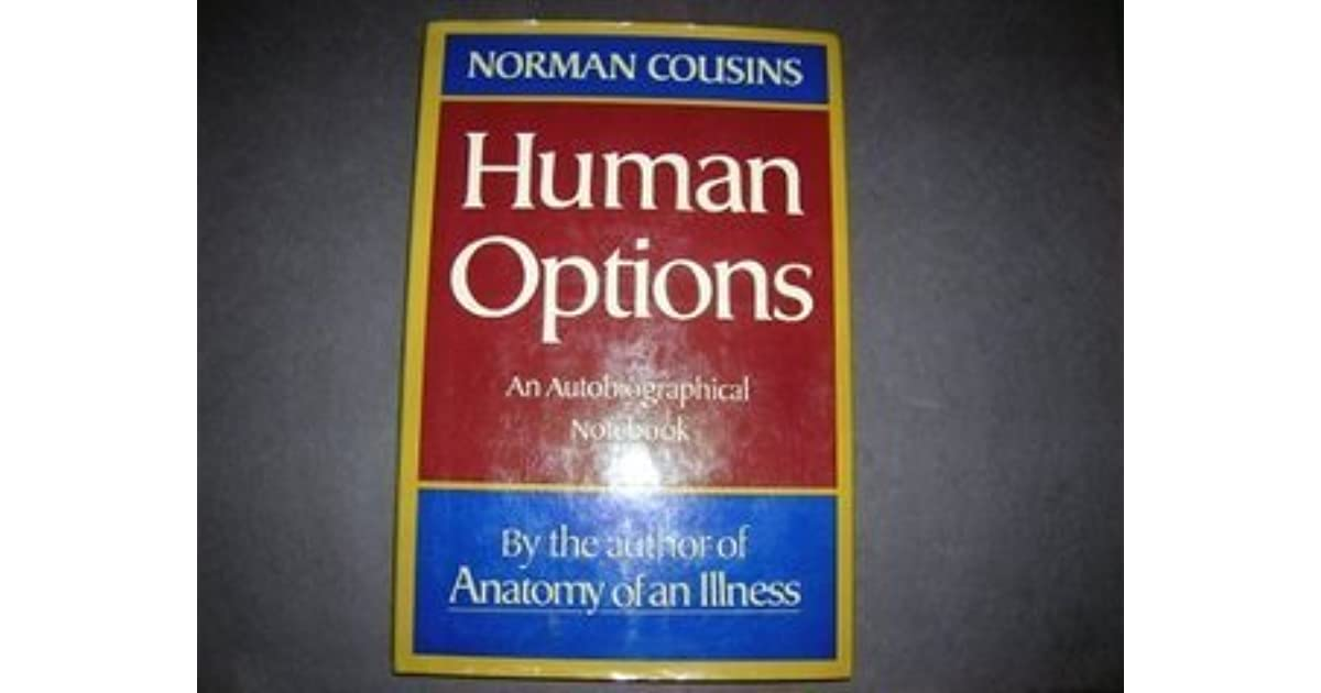 Human Options by Norman Cousins