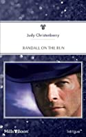 Randall On The Run (Brides for Brothers)