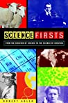 Science Firsts: F...