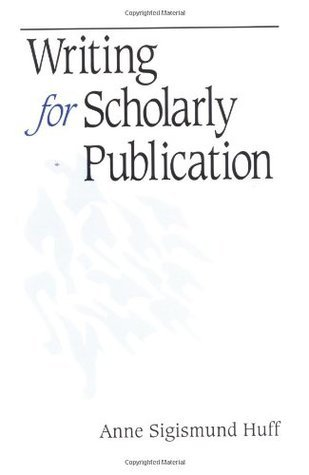 Writing for Scholarly Publication Behind the Sc