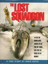 The Lost Squadron: A True Story
