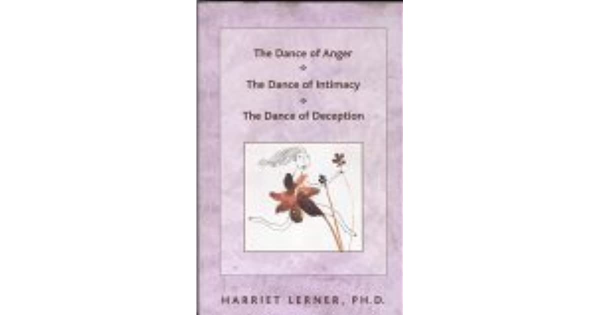 The Dance Of Anger The Dance Of Intimacy The Dance Of Deception