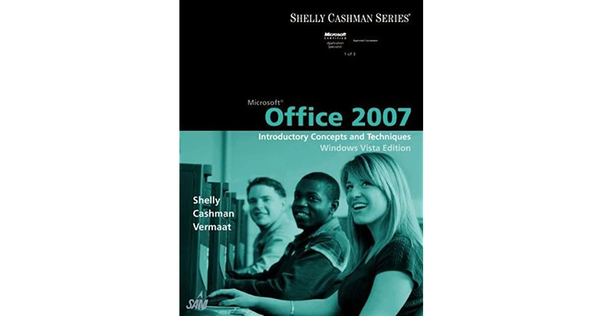 Microsoft office 2007 introductory concepts and techniques windows microsoft office 2007 introductory concepts and techniques windows vista edition by gary b shelly fandeluxe Gallery