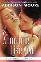 Someone like You (Someone to Love, #2)