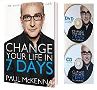 CHANGE YOUR LIFE IN 7 DAYS Include CD & DVD: Change Your Life in 7 Days (I Can Make You) by Paul McKenna (Jan 1, 2013)