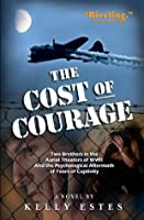 The Cost of Courage