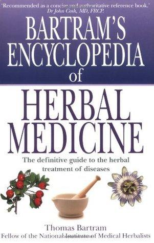 Bartrams Encyclopedia of Herbal Medicine PDF EBook Download-FREE ( PDFDrive