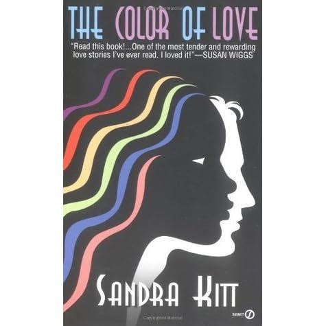 The Color of Love by Sandra Kitt