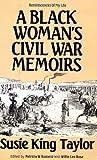 A Black Woman's Civil War Memiors