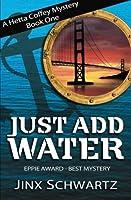 Just Add Water (Hetta Coffey Mystery, #1)