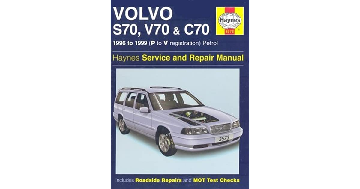 Volvo s70 c70 and v70 service and repair manual 1996 1999 by volvo s70 c70 and v70 service and repair manual 1996 1999 by robert jex fandeluxe Images