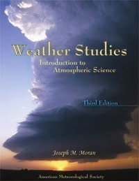 Weather Studies: Introduction to Atmospheric Science